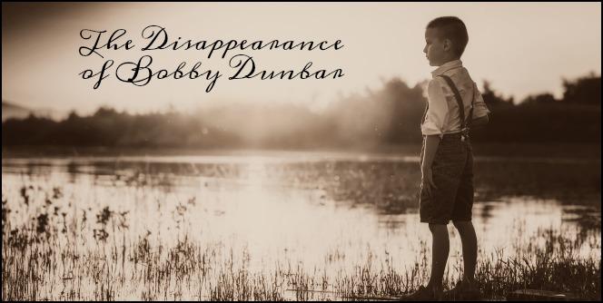 The Disappearance of Bobby Dunbar